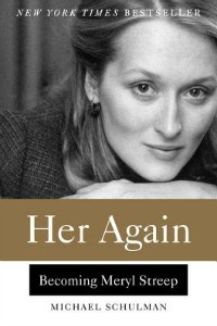 Book cover of Her Again: Becoming Meryl Streep