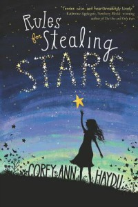 Rules for Stealing the Stars by Corey Ann Haydu