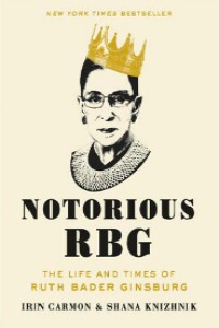 Book Cover of Notorious RBG: The Life and Times of Ruth Bader Ginsburg