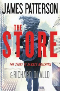 The Store by James Patterson & Richard DiLallo