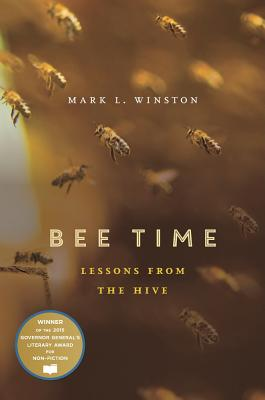 Bee Time: Lessons from the Hive by Mark L. Winston