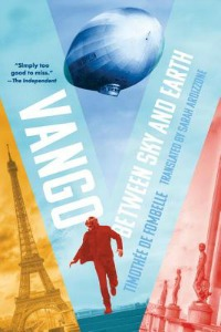 Vango: Between Sky and Earth by Timothee De Fombelle, translated by Sarah Ardizzone