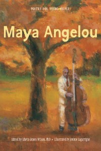 Book cover of Poetry for Young People: Maya Angelou