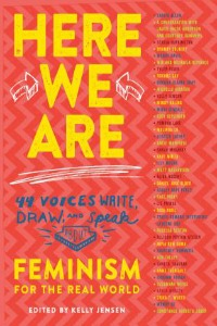 Book Cover of Here We Are: Feminism for the Real World