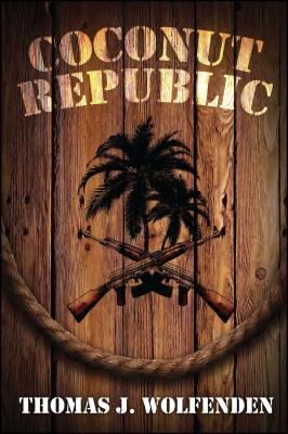 Coconut Republic by Thomas J. Wolfenden