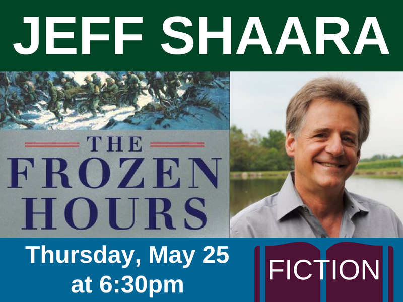 Jeff Shaara on Thursday, May 25 at 6:30pm (fiction)
