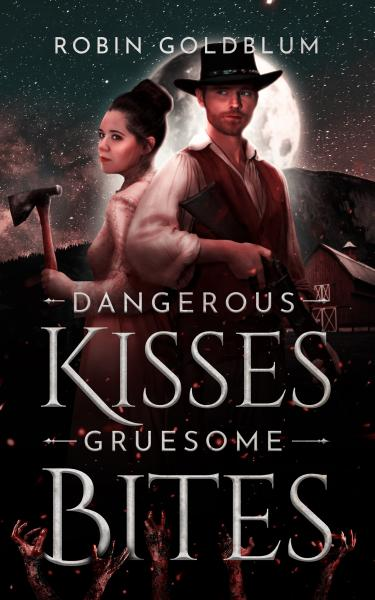 dangerous kisses gruesome bites