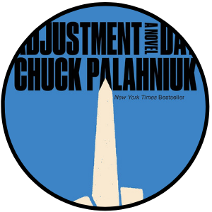 Chuck Palahniuk Adjustment Day