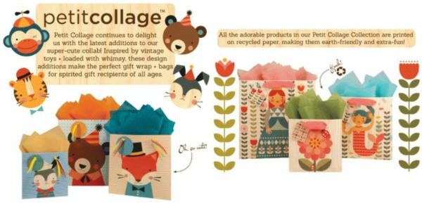 "Petit Collage advertisenent, including gift bags and cartoon animals, with text: ""Petit Collage continues to delight us with the latest additions to our super-cute collab! Inspired by vintage toys + loaded with whimsy, these design additions make the perfect gift wrap + bags for spirited gift recipients of all ages. All the adorable products in our Petit Collage Collection are printed on recycled paper, making them earth-friendly and extra-fun!"